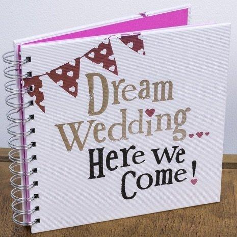 Wedding Planner-Quaderno per pianificare e organizzare il matrimonio con scritta sulla copertina 'Dream wedding here we come'