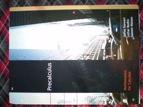 Precalculus: Mathematics for Calculus, Sixth Edition