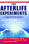 The Afterlife Experiments: Breakthrou...