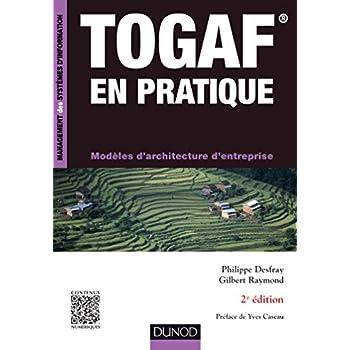 TOGAF en pratique - 2e éd. - Modèles d'architecture d'entreprise