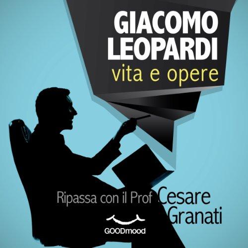 Giacomo Leopardi vita e opere  Audiolibri