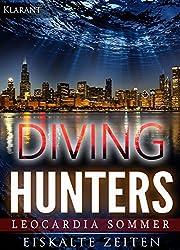 Diving Hunters. Eiskalte Zeiten