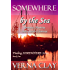 SOMEWHERE by the Sea (Finding SOMEWHERE Series Book 1)