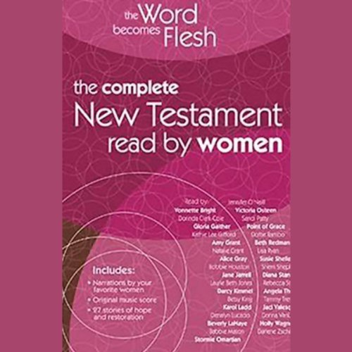 Zondervan Publishers (The Word Becomes Flesh: The Complete New Testament Read by Women)
