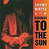 Songtexte von Snowy White - Highway to the Sun