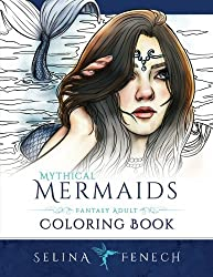 Mythical Mermaids - Fantasy Adult Coloring Book: Volume 8 (Fantasy Coloring by Selina)