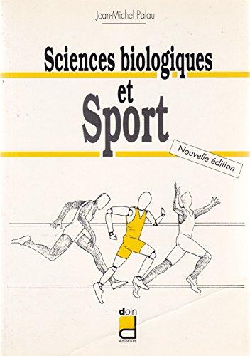 SCIENCES BIOLOGIQUES ET SPORT. Edition 1993