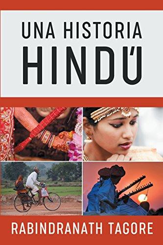 Una Historia Hindú: Novela Histórica de la Antigua India par Tagore Rabindranath