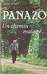 Panazo, un chemin malaisé par Panazô