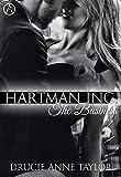 Hartman Inc.: The Business von Drucie Anne Taylor