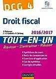 DCG 4 - Droit fiscal 2016/2017 - 10e éd : Tout-en-Un (Tout-en-Un DCG) (French Edition)
