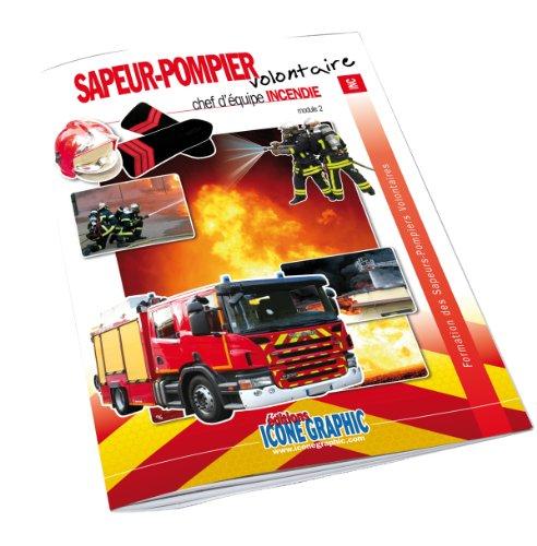 Livre Formation Chef d'équipe SPV - Incendie
