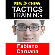 Tactics Training - Fabiano Caruana: How to improve your Chess with Fabiano Caruana and become a Chess Tactics Master