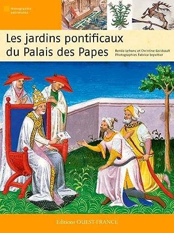 JARDINS PONTIFICAUX DU PALAIS DES