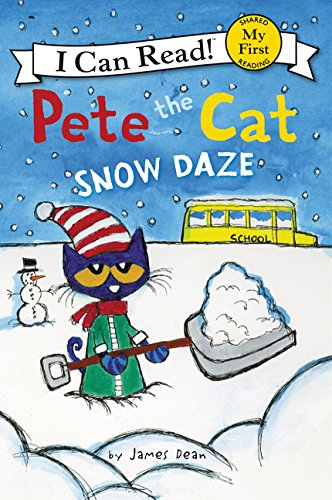 Pete the Cat: Snow Daze (I Can Read) por James Dean