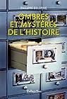 Ombres et mystères de l'Histoire par Delorme