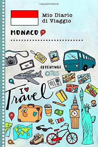 Diario di Viaggio: Principato di Monaco Libro Interattivo Per Bambini per Scrivere, Disegnare, Ricordi, Quaderno da Disegno, Giornalino, Agenda Avventure - Attività per Viaggi e Vacanze Viaggiatore