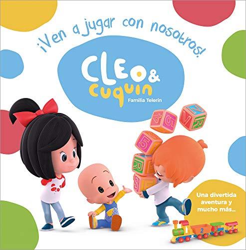 ¡Ven a jugar con nosotros! (Cleo y Cuquín. Álbum ilustrado) por Varios autores