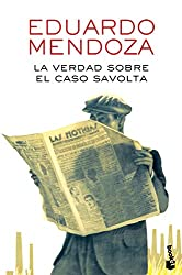 La verdad sobre el caso Savolta (Biblioteca Eduardo Mendoza)