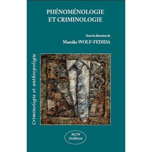 Phénoménologie et criminologie