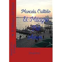 El Milagro Del Amor (Spanish Edition)