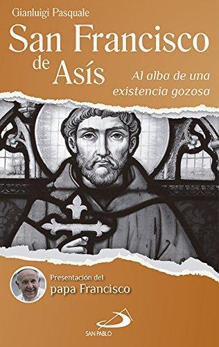 San Francisco de Asís (Testimonios de fe)