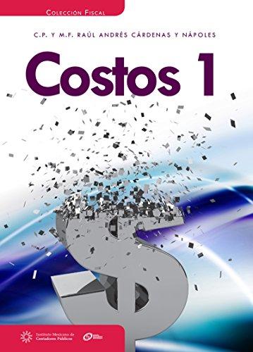 Costos 1 por Raúl Andrés Cárdenas y Nápoles