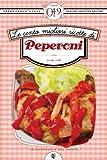 eBook Gratis da Scaricare Le cento migliori ricette di peperoni eNewton Zeroquarantanove (PDF,EPUB,MOBI) Online Italiano