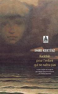 """Afficher """"Kaddish pour l'enfant qui ne naîtra pas"""""""
