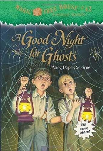 A Good Night for Ghosts (Magic Tree House)