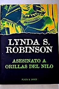 Asesinato a orillas del nilo par  Lynda S. Robinson