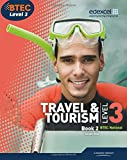 BTEC Level 3 National Travel and Tourism Student Book 2: Student book 2 (Level 3 BTEC National Travel and Tourism)