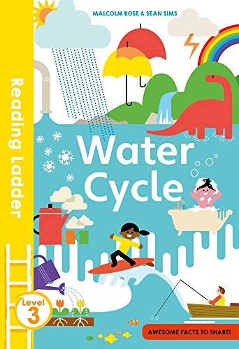 Water Cycle (Reading Ladder Level 3)