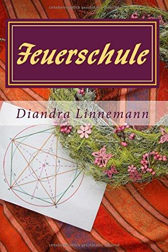 Buchseite und Rezensionen zu 'Feuerschule (Magie hinter den sieben Bergen)' von Diandra Linnemann