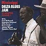Mississippi Delta Blues Jam In Memphis, Vol. 1 by Various Artists (1993-12-01)