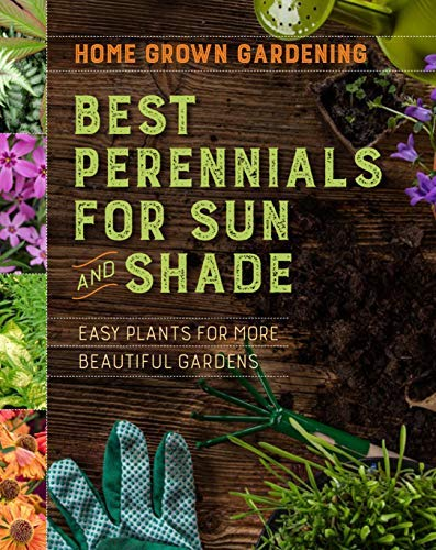 Best Perennials for Sun and Shade (Home Grown Gardening) (English Edition)
