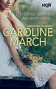 Mi alma gemela  - Ganadora II Premio Digital par Caroline March
