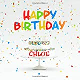 Happy Birthday Chloe: Cute Guest Book for Kids Birthday Party with Name