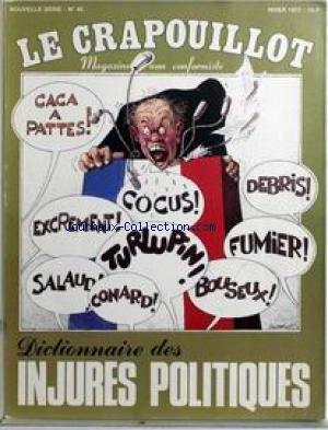 CRAPOUILLOT [No 45] du 01/12/1977 - DICTIONNAIRE DES INJURES POLITIQUES. par COLLECTIF