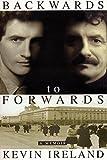 Backwards to Forwards: A Memoir