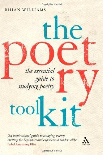 The Poetry Toolkit: The Essential Guide to Studying Poetry by Williams, Rhian ( 2009 )