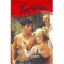 That Wilder Man (Harlequin Temptation)
