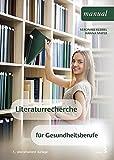 Literaturrecherche für Gesundheitsberufe