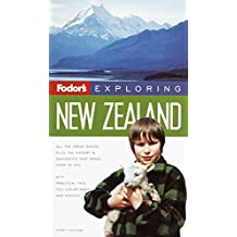 Fodor's Exploring New Zealand, 1st Edition (Exploring Guides)