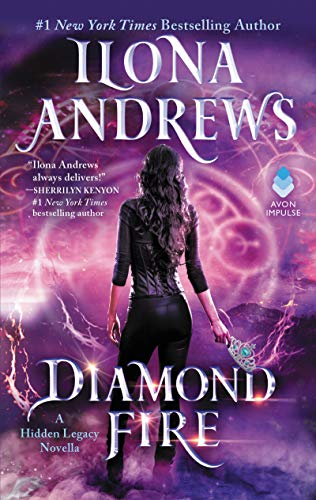 Diamond Fire: A Hidden Legacy Novella por Ilona Andrews