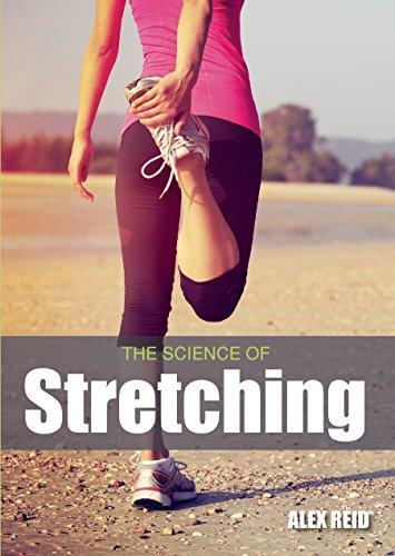 Science of Stretching (English Edition) por Alex Reid