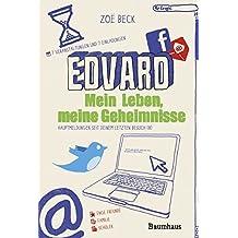 Edvard: Mein Leben, meine Geheimnisse (Baumhaus Verlag)