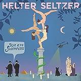 Songtexte von We Are Scientists - Helter Seltzer