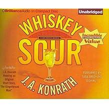 [(Whiskey Sour)] [Author: J A Konrath] published on (September, 2011)