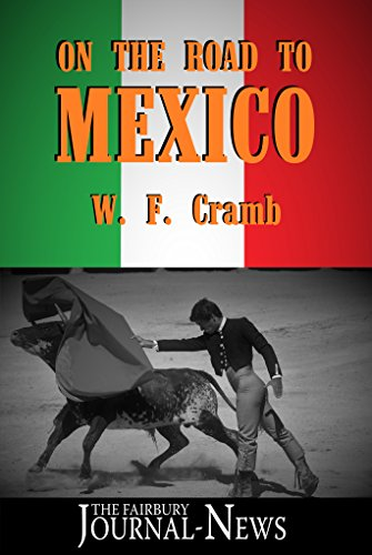 On the Road to Mexico (English Edition)